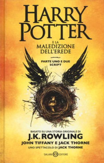 Harry Potter e la maledizione dell'erede. Parte uno e due. Scriptbook - J. K. Rowling | Thecosgala.com