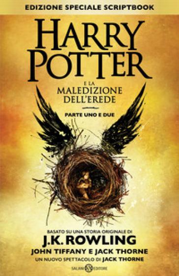 Harry Potter e la maledizione dell'erede. Parte uno e due. Scriptbook. Ediz. speciale - J. K. Rowling   Thecosgala.com