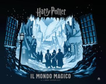 Harry Potter. Il mondo magico. Il libro paper-cut. Ediz. a colori - J. K. Rowling |