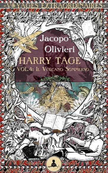 Harry Tage vol. 4 - Il vulcano sommerso