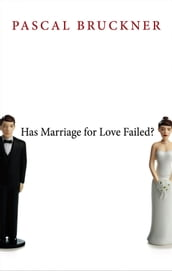 Has Marriage for Love Failed?