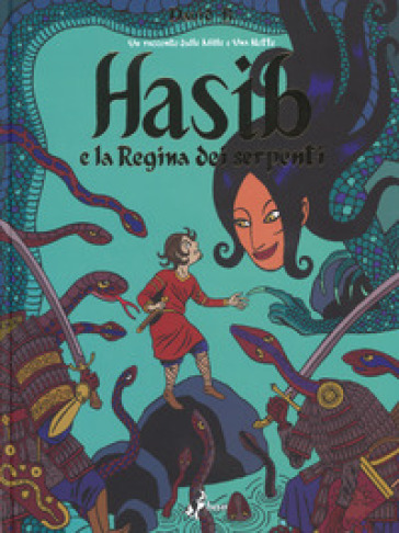 Hasib e la regina dei serpenti - B. David | Rochesterscifianimecon.com