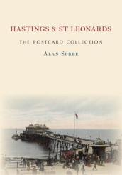 Hastings & St Leonards The Postcard Collection