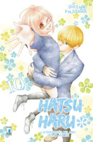 Hatsu Haru. La primavera del mio primo amore. 10. - Shizuki Fujisawa   Thecosgala.com