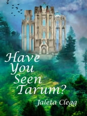 Have You Seen Tarum?
