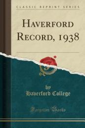 Haverford Record, 1938 (Classic Reprint)