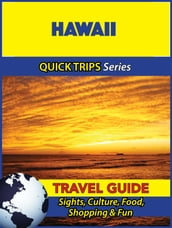 Hawaii Travel Guide (Quick Trips Series)