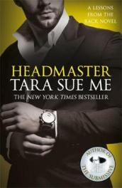 Headmaster: Lessons From The Rack Book 2