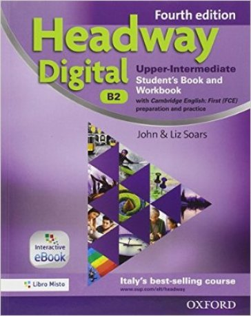Headway digital. Upper-intermediate. Entry checker-Student's book-Workbook. With key. Per le Scuole superiori. Con e-book. Con espansione online