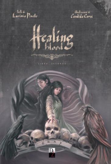 Healing blood. 2. - Lavinia Pinello |