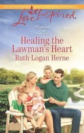 Healing the Lawman s Heart (Mills & Boon Love Inspired) (Kirkwood Lake, Book 6)