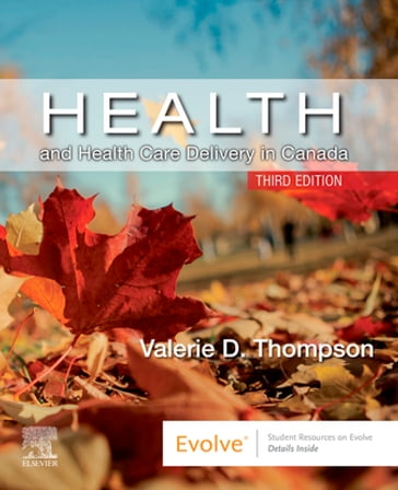 Health and Health Care Delivery in Canada E-Book