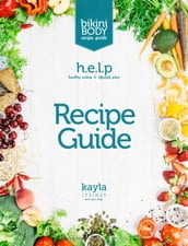 Healthy Eating and Lifestyle Plan: Recipe Guide