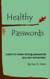 Healthy Passwords