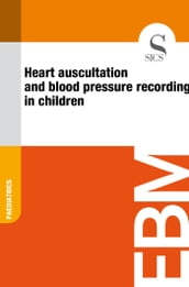 Heart Auscultation and Blood Pressure Recording in Children