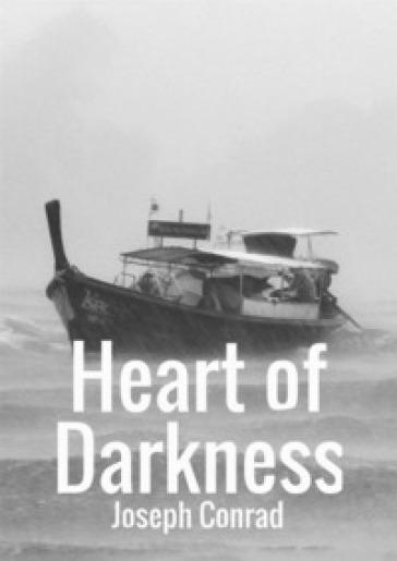 Heart of darkness - Joseph Conrad  