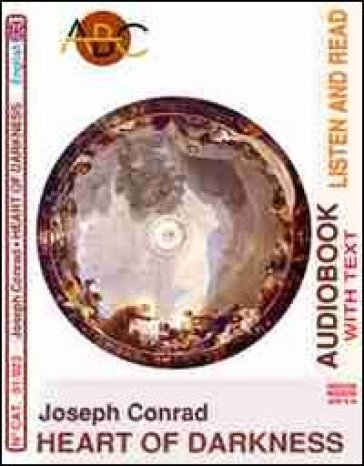 Heart of darkness. Audiolibro. CD Audio e CD-ROM - Joseph Conrad |
