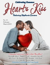Heart s Kiss: Issue 13, February-March 2019: Featuring Stephanie Laurens
