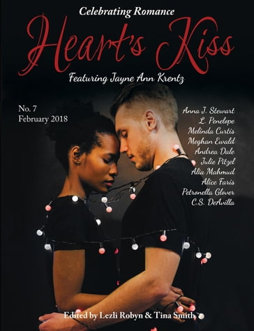 Heart's Kiss: Issue 7, Febraury 2018: Featuring Jayne Ann Krentz
