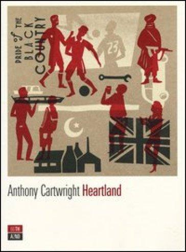 Heartland - Anthony Cartwright   Kritjur.org