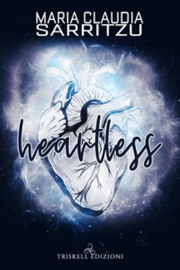 Heartless - Maria Claudia Sarritzu  