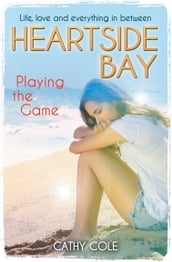 Heartside Bay 9: Playing the Game