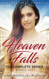 Heaven Falls - The Complete Series Supernatural Romance