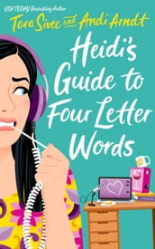Heidi s Guide to Four Letter Words