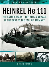 Heinkel He 111: The Latter Years