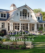 Heirloom Houses