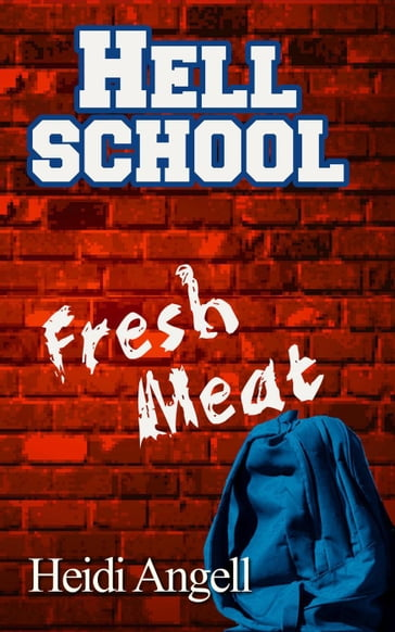Hell School Fresh Meat