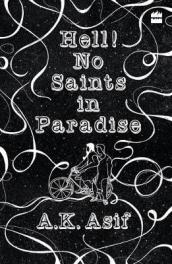 Hell! no saints in paradise
