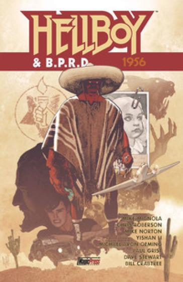 Hellboy & B.P.R.D.. 5: 1956 - Mike Mignola |