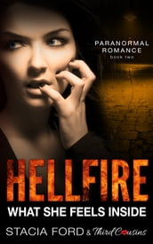Hellfire - What She Feels Inside