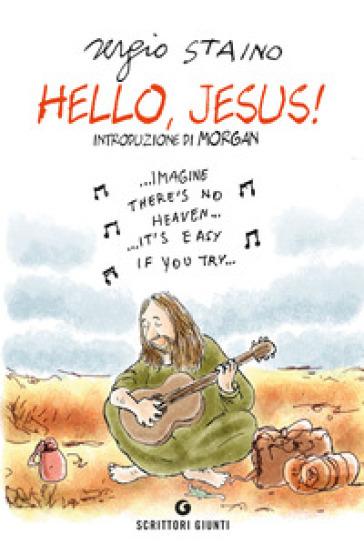 Hello, Jesus! - Sergio Staino |