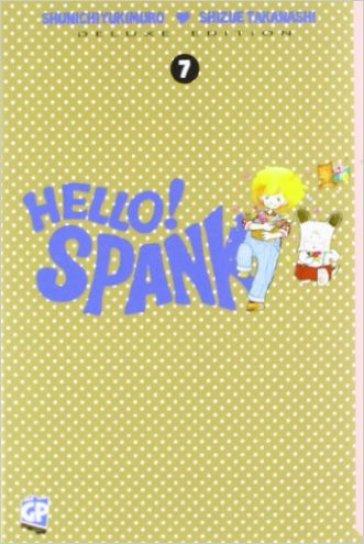 Hello Spank deluxe. 7. - Shunichi Yukimuro  