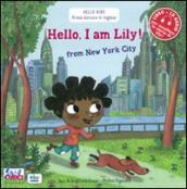 Hello, I m Lily! From New York city. Con CD Audio