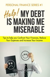 Help! My Debt is Making Me Miserable