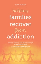 Helping Families Recover from Addiction