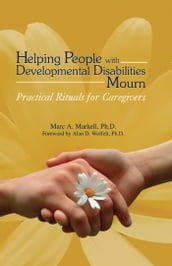 Helping People with Developmental Disabilities Mourn