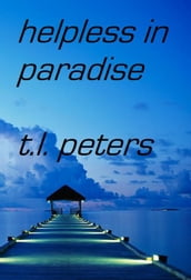 Helpless in Paradise