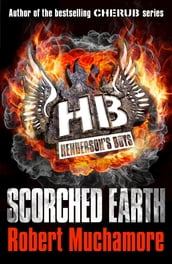 Henderson s Boys: Scorched Earth