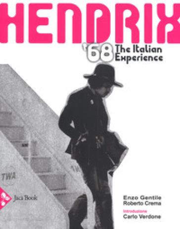 Hendrix 1968. The italian experience - Enzo Gentile  