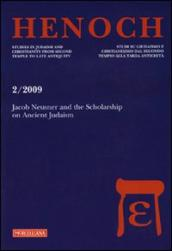 Henoch (2009). 2.Jacob Neusner and the Scolarship on Ancient Judaism