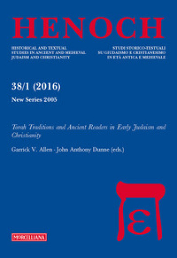 Henoch (2016). 38/1: Torah traditions and Ancient Readers in Early Judaism and Christianity