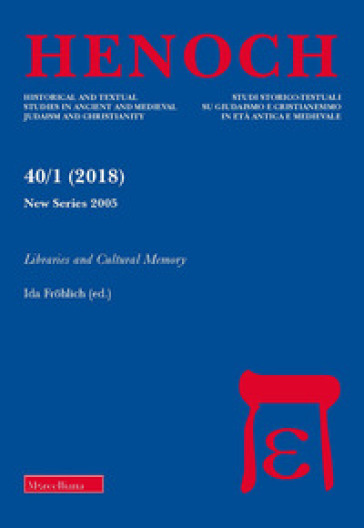 Henoch (2018). 40/1: Libraries and cultural memory - I. Frohlich |