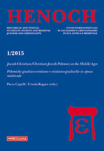 Henoch. 4.Jewish-Christian/Christian-Jewish Polemics in the Middle Ages