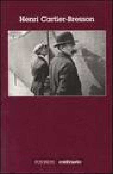 Henri Cartier-Bresson - Henri Cartier-Bresson pdf epub