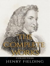 Henry Fielding: The Complete Works