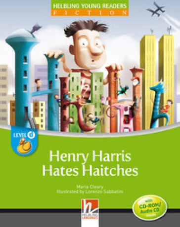 Henry Harris hates haitches. Level D. Young readers. Fiction registrazione in inglese britannico. Con CD-ROM. Con CD-Audio - Maria Cleary | Kritjur.org